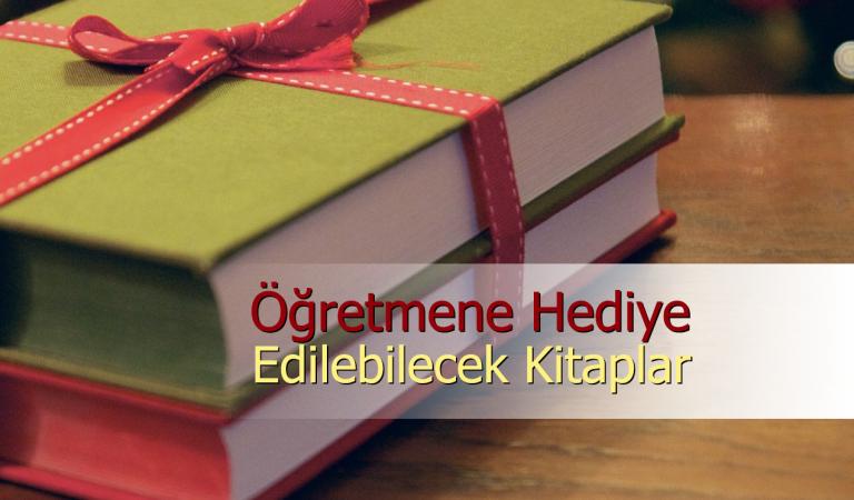 Öğretmene Hediye Edilebilecek Kitaplar Nelerdir?