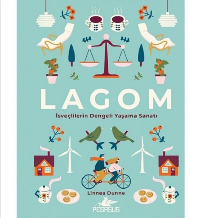 Lagom - İsveçlilerin Dengeli Yaşama Sanatı