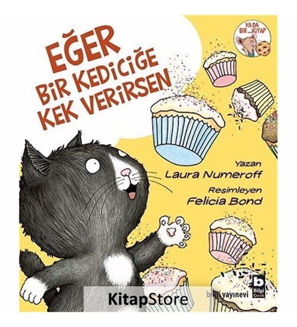 Eğer Bir Kediciğe Kek Verirsen çocuk kitabı